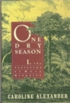 One Dry Season: In the Footsteps of Mary…