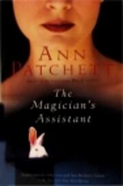 The Magician's Assistant av Ann Patchett
