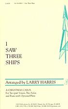 I saw three ships by Larry Harris