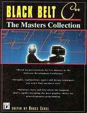 Black Belt C++ : The Masters Collection by…