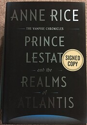 Prince Lestat and the Realms of Atlantis…