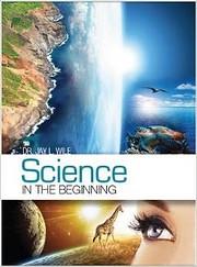 Science in the Beginning de Jay Wile