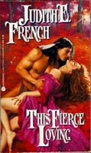This Fierce Loving af Judith E. French