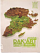Dak'art 2008: Afrique: Miroir? Senegal