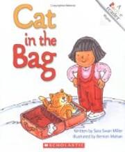 Cat in the Bag por Sara Swan Miller