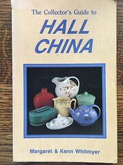 The Collector's Guide to Hall China –…