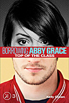 Top of the Class (Borrowing Abby Grace) by…
