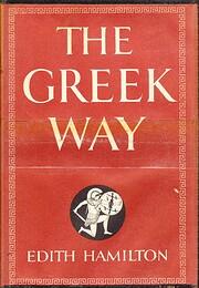 THE GREEK WAY by EDITH HAMILTON Mentor PB…