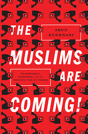 The Muslims Are Coming: Islamophobia,…