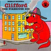 Clifford The Firehouse Dog – tekijä:…