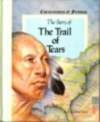 The Story of the Trail of Tears by R. Conrad…