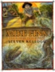 Mike Fink: A tall tale de Steven Kellogg