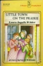 Little Town on the Prairie por Laura Ingalls…