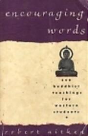 Encouraging words : Zen Buddhist teachings…
