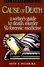 Cause of Death: A Writer's Guide to Death,…