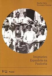 Imigrantes espanhóis na Paulicéia :…