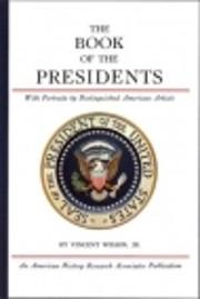 Book of the Presidents de Vincent Wilson Jr.