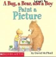 A Bug, A Bear, and a Boy Paint A Picture por…