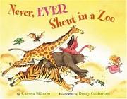 Never, Ever Shout in a Zoo av Karma Wilson