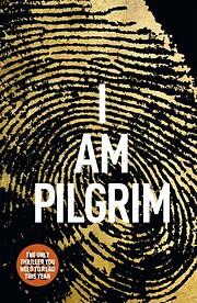 I Am Pilgrim: A Thriller por Terry Hayes