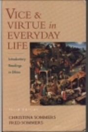 Vice & Virtue in Everyday Life: Introductory…