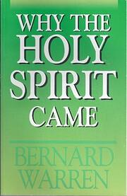 Why the Holy Spirit Came af Bernard Warren