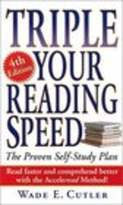 Triple Your Reading Speed: 4th Edition por…
