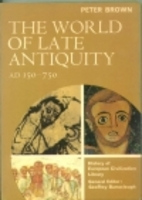 The World of Late Antiquity, AD 150-750 by…