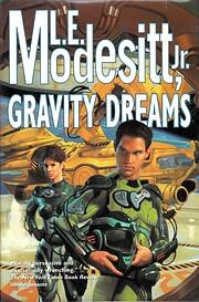 Gravity Dreams af L. E. Modesitt Jr.