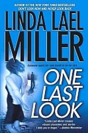 One Last Look de Linda Lael Miller