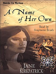 A Name of Her Own (Tender Ties Historical…