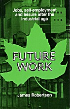 Future Work: Jobs, Self-employment and…