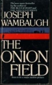 The Onion Field – tekijä: Joseph Wambaugh