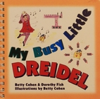 My Busy Little Dreidel by Betty Cohen