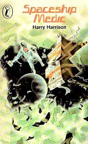 Spaceship Medic (Puffin Books) – tekijä:…