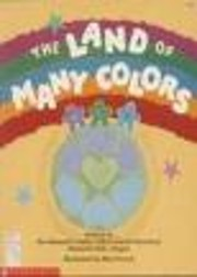 The Land of Many Colors (My First Library)…