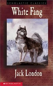 White Fang (Scholastic Classics) –…