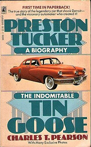 Indomitable Tin Goose: A Biography of…