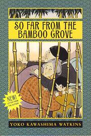 So Far from the Bamboo Grove de Yoko…