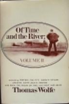 OF TIME AND THE RIVER VOLUME 2 (Of Time &…