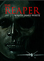 The Reaper by James Wrath White