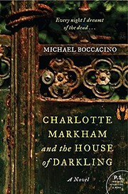 Charlotte Markham and the House of Darkling…