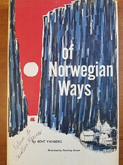 Of Norwegian ways por Bent Vanberg