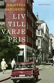 Liv till varje pris door Kristina Sandberg
