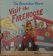 The Berenstain Bears Visit the Firehouse de…