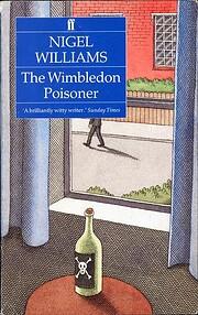 The Wimbledon Poisoner por Nigel Williams