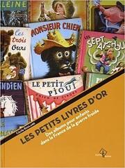 Les Petits Livres d'or : Des albums…