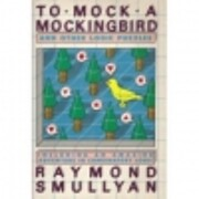 To Mock a Mockingbird: And Other Logic…