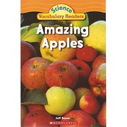 Amazing Apples (Science Vocabulary Readers)…