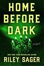 Home Before Dark: A Novel de Riley Sager